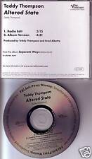 TEDDY THOMPSON Altered State RARE EDIT PROMO CD Single