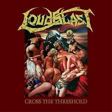 LOUDBLAST - Cross The Threshold [CD]