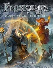 Frostgrave: Fantasy Wargames in the Frozen City by Joseph A. McCullough Hardback