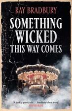 Something Wicked This Way Comes by Ray Bradbury (author)