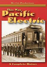 This Was Pacific Electric DVD Sky City Productions