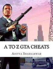 A Z GTA Cheats Ultimate Book Contains Cheats All GTA Games by Shakkarwar Aditya