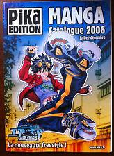 PIKA Edition; Manga Catalogue 2006