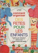 Comment Organiser des Fêtes pour les Enfants - T. Ferroni & M. Lironi
