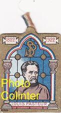 Journée Pasteur Mai 1923 - Louis Pasteur 1822 - 1922 - insigne en carton