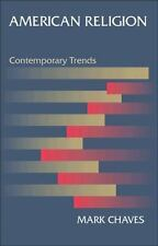 American Religion: Contemporary Trends
