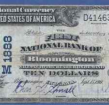 IN  1902 $10   ♚♚ BLOOMINGTON,INDIANA ♚♚   VERY HARD TO FIND!!