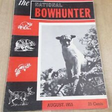 National BowHunter Magazine August 1955  With  Wisconsin Supplement Vol 10 N1  >
