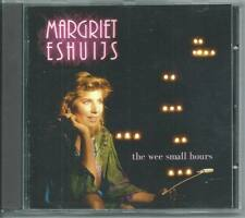 MARGRIET ESHUIJS The Wee Small Hours CD ALB maarten peters lucifer eshuys