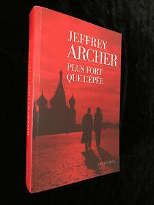 ¤ Roman - JEFFREY ARCHER - PLUS FORT QUE L'EPEE - Chronique des Clifton tome 5