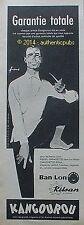 PUBLICITE KANGOUROU BAN LON SOUS VETEMENT HOMME SIGNE COURONNE DE 1960 FRENCH AD