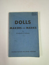 Doll Collecting - Dolls: Makers and Marks - Coleman - 1966 - Vol. 1 - 6th Ed '74