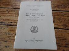 LES HOPITAUX ET L' ASSISTANCE A LIEGE - BELGIQUE X-XVeme 1987 SOCIOLOGIE