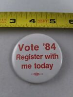 Vintage Vote '84 Register Today Follies pin button pinback *ee4