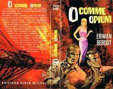 """RARE EO PIERRE JOUBERT + ERWAN BERGOT : """" O """" COMME OPIUM"""