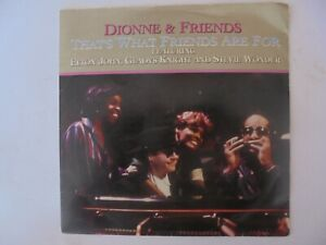 Dionne & Friends that's what friends are for  45RPM   (Very Good Condition)
