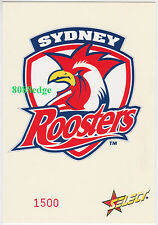 2005 SELECT NRL CLUB LOGO JUMBO: SYDNEY ROOSTERS #1500/1500 LAST CARD MADE 1/1