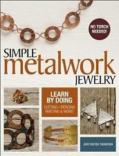 Simple Metalwork Jewelry by Judy Freyer-Thompson (2016, Paperback)