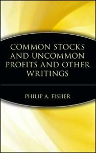 Common Stocks and Uncommon Profits and Other Writings Fisher, Philip A. Hardcov