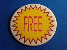 """FREE"" Lot of 12  BUTTONS  pins badges 2 1/4"" pinbacks"
