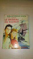 Yves Dartois - Le vaisseau du silence - Hachette/Bibliothèque Verte