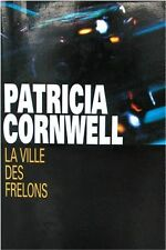 La ville des frelons.Patricia CORNWELL.France Loisirs CV4