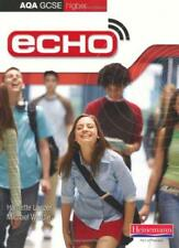 Echo: AQA GCSE German Higher Student Book by Ms Harriette Lanzer, Mr Michael War