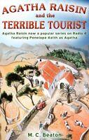 Agatha Raisin and the Terrible Tourist,M.C. Beaton