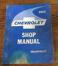 1963 Chevrolet Shop Manual Supplement