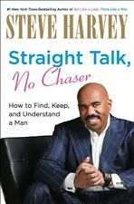 Straight Talk, No Chaser: How to Find, Keep, and U