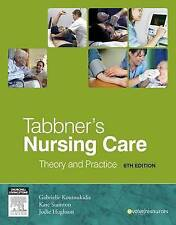 Tabbner's Nursing Care: Theory and Practice by Gabby Koutoukidis, Kate 6th Ed