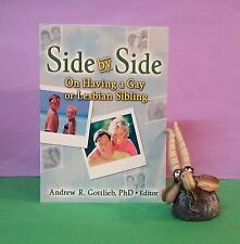 AR Gottlieb, ed: Side by Side: On Having a Gay or Lesbian Sibling/families/gays