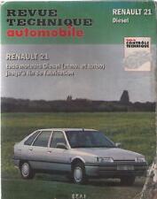 Revue Technique Automobile RTA Renault 21 - Tous Moteurs Diesel Atmo. et Turbo