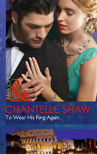 Very Good, To Wear His Ring Again (Modern), Shaw, Chantelle, Book