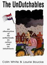The UnDutchables (updated edition),Colin; Boucke White, Gerald (illustrator) Fr