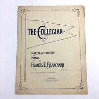 The Collegian March and Two Step Sheet Music Piano Solo Francis Blanchard