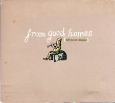 FROM GOOD HOMES - FROM GOOD HOMES (CD 1997)  VERY RARE ADVANCE PROMO