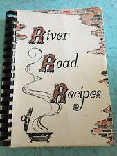 RIVER ROAD RECIPES, The Junior League of Baton Rouge, Inc. 1971