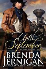 Until September : Western Romance: By Jernigan, Brenda