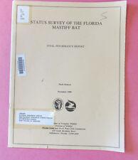 Status Survey of the Florida Mastiff Bat:- Final Performance Report