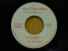 Private Lives rock 45 No Help Needed bw Dont Let Go Pilot