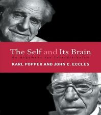 The Self and Its Brain : An Argument for Interactionism by Karl Popper and...