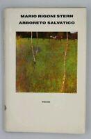 Arboreto Salvatico Mario Rigoni Stern 1991 Einaudi Libro Book Libri 5