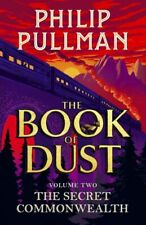 The Secret Commonwealth: The Book of Dust Volume Two by Philip Pullman (2019, Hardcover)