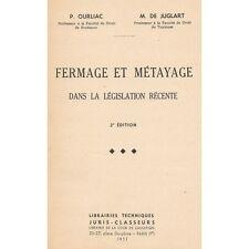 FERMAGE et MÉTAYAGE Législation du Droit Rural par P. OURLIAC et De JUGLART 1951
