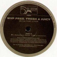 WVP - Blow That Door, Pres. Fresh & Juicy (Original, Splashfunk Rmx) - Go Deeva