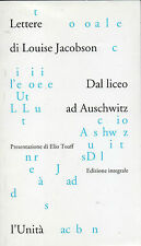 "L. Jacobson: ""LETTERE"" - Dal liceo ad Auschwitz -"