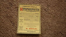 AUSTRALIAN CHEMIST BOTTLE LABEL 1900, HOILE PETERBOROUGH PETERSBURG H-PHOSPHITES