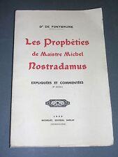 Esotérisme Prophéties Dr Fonbrune Prophéties de Maistre michel Nostradamus 1939