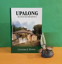 CJ Dowie: Upalong ~ The Cottage That Grew Around Us/architecture/South Australia